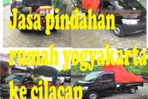Jasa pindahan rumah cilacap ke yogyakarta